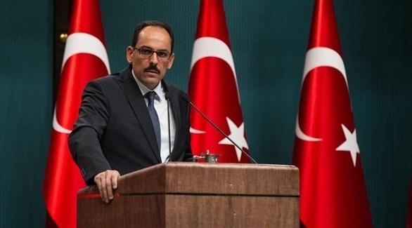 المتحدث باسم الرئاسة التركية إبراهيم كالين (أرشيف)