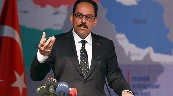 المتحدّث باسم الرئاسة التركية إبراهيم كالن (أرشيف)